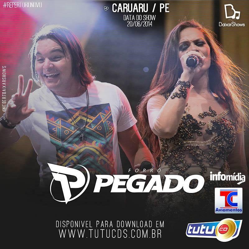 Pegado em Caruaru 2014