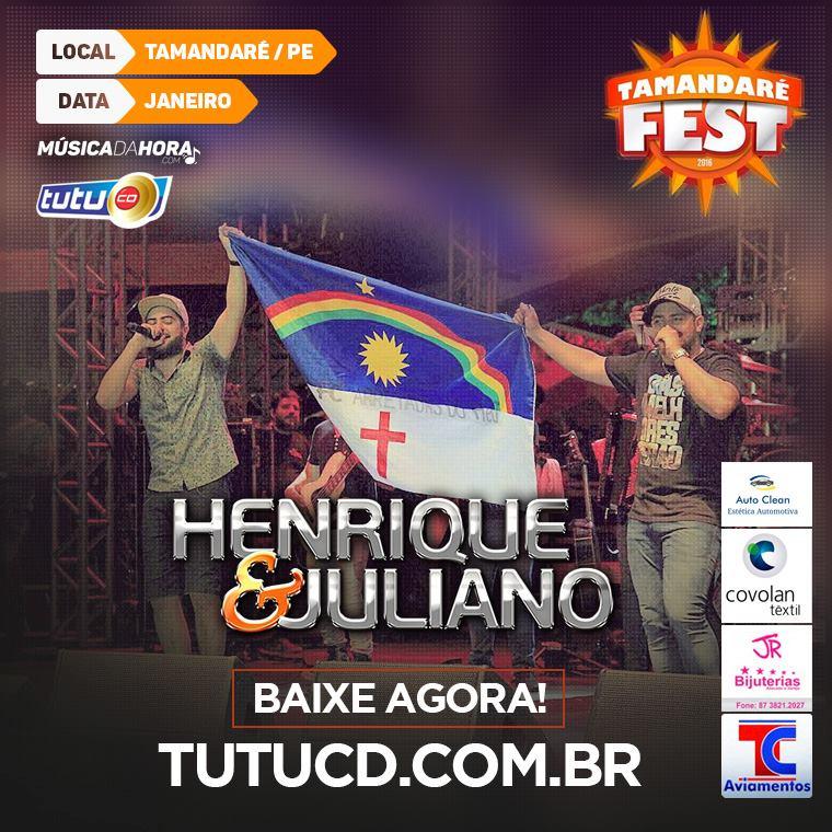 henrique e juliano tamandare fest 2016