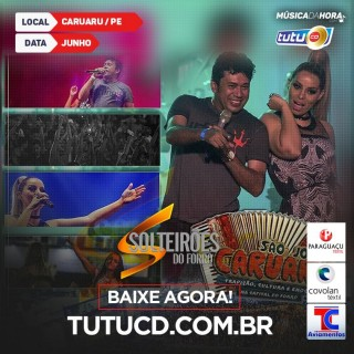 Solteiroes do Forro sao joao de caruaru 2016