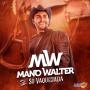 Mano Walter - Só Vaquejada - 2018